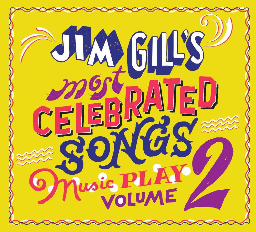 Image of Jim Gill's Most Celebrated Songs: Music Play Volume 2 (CD)