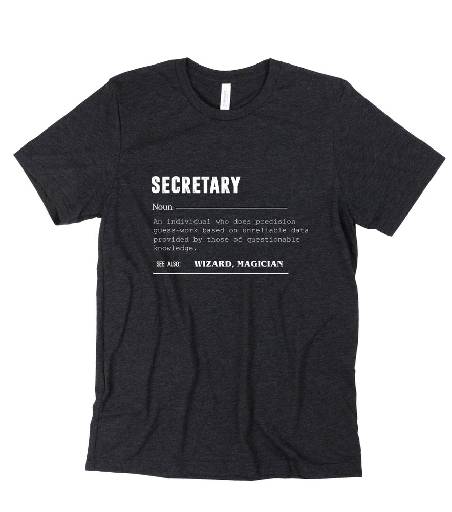 Image of Secretary - tee