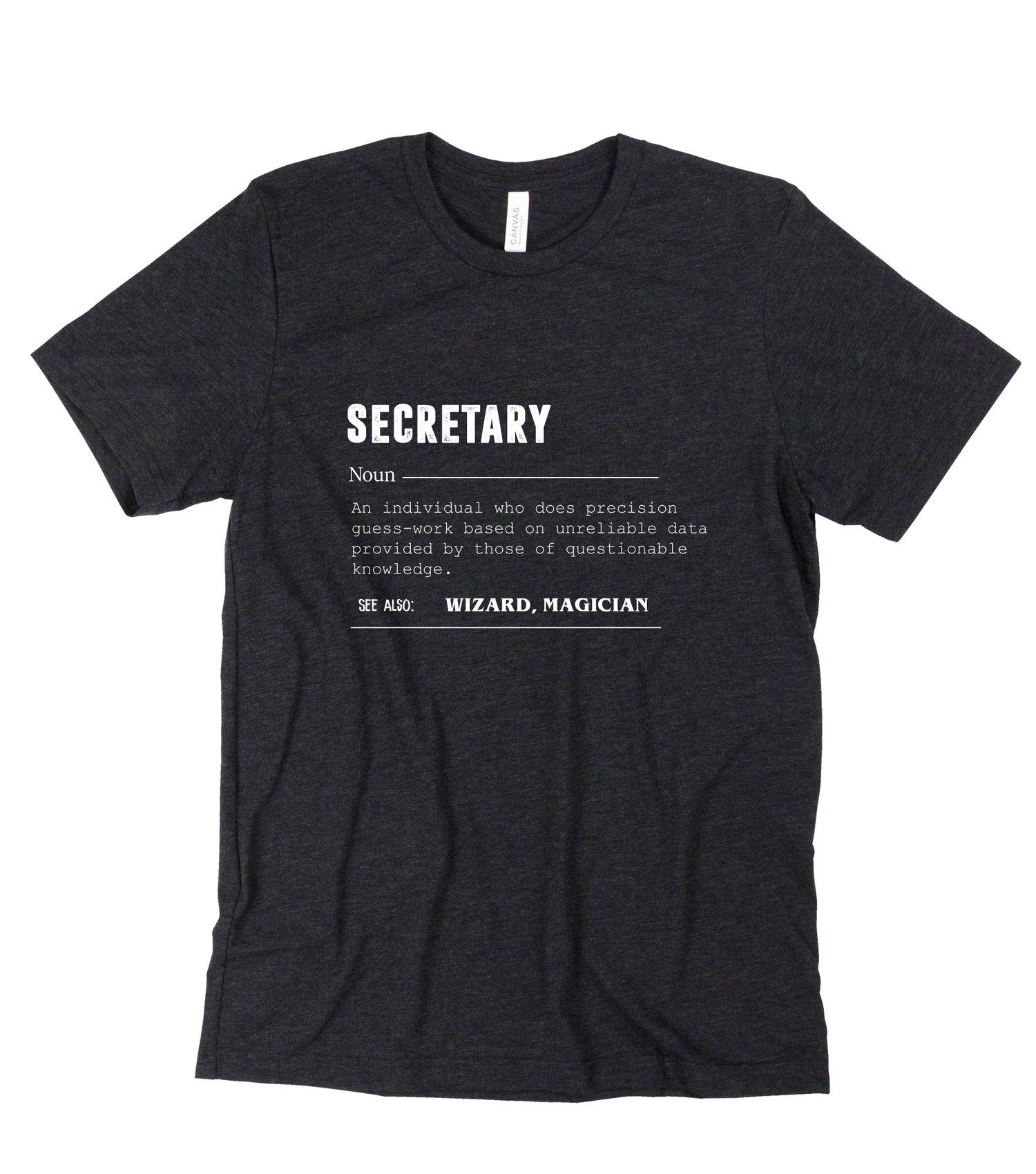 Image of Secretary - tee