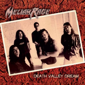 Image of MELIAH RAGE - Death Valley Dream (Deluxe Edition)