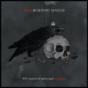 "Image of One Burning Match - XIV stories of unity and rebellion - LP 12"" + CD"