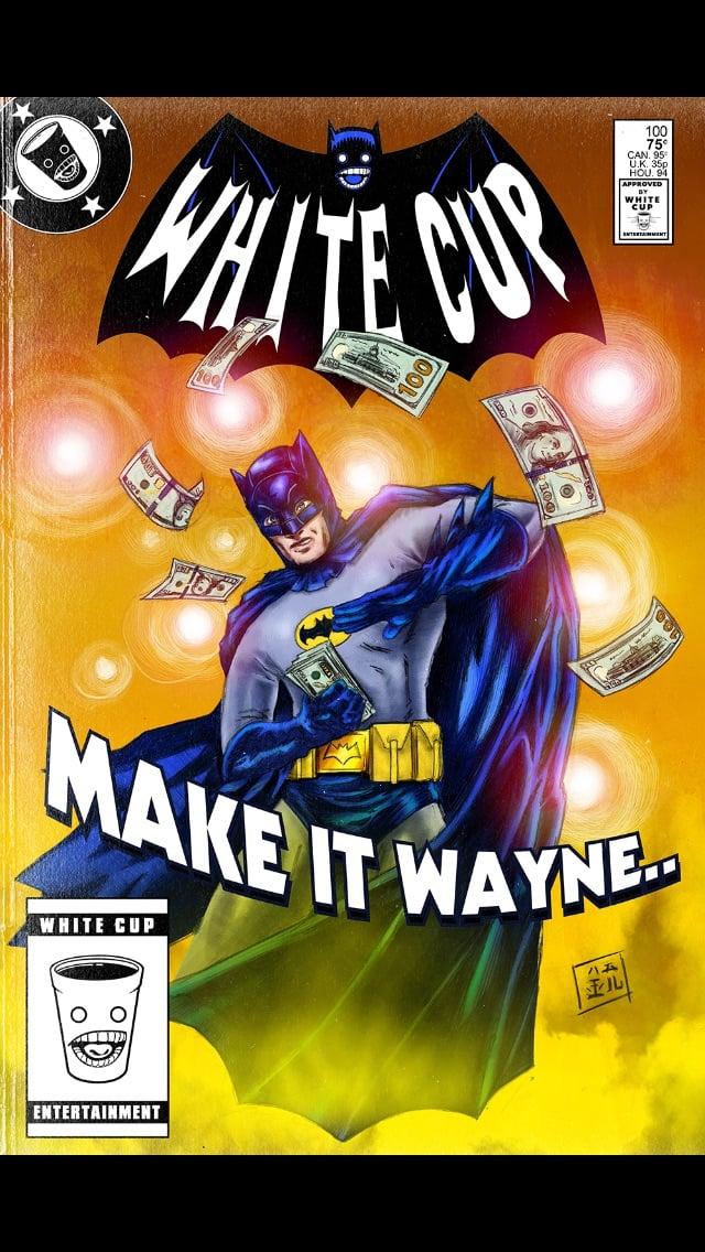 Make it Wayne..
