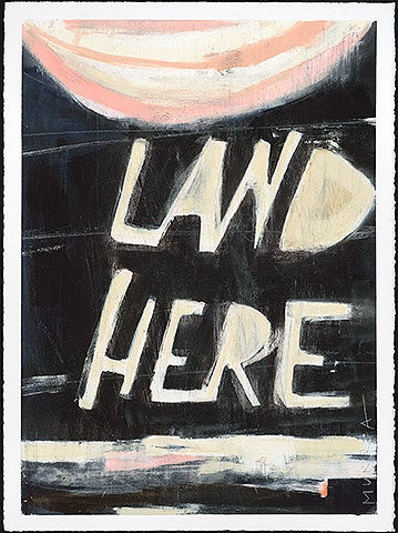 Image of *print* LAND HERE