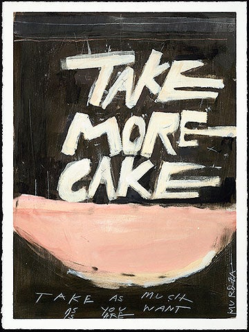 Image of *print* TAKE MORE CAKE