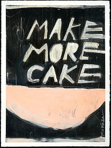 Image of *print* MAKE MORE CAKE