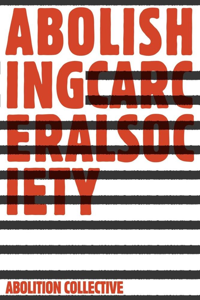Image of Abolishing Carceral Society