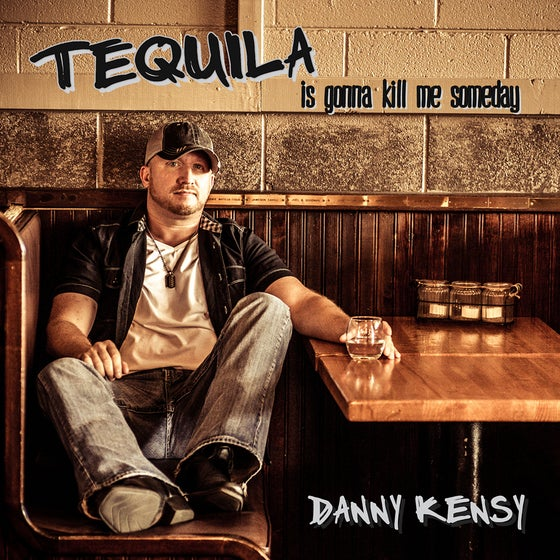 Image of Tequila Is Gonna Kill Me Someday CD