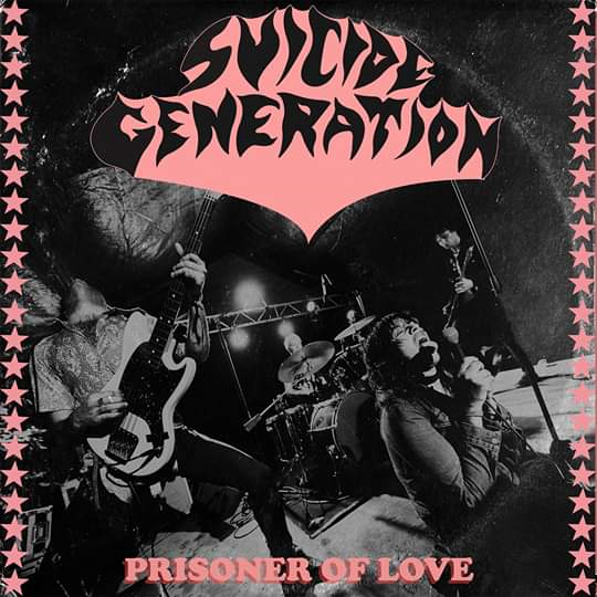 "Image of SUICIDE GENERATION ""PRISONER OF LOVE"" 7"" - OUT NOW!!!"