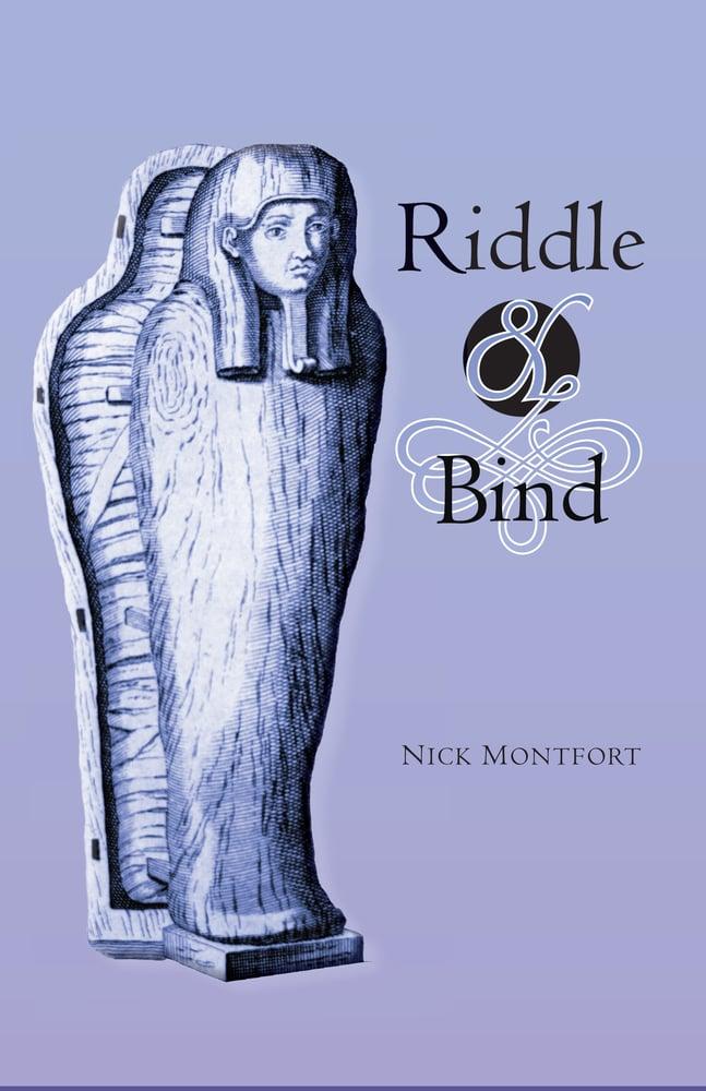Image of Riddle & Bind, by Nick Montfort