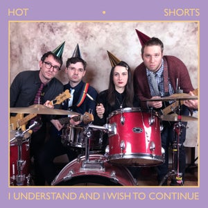Image of Hot Shorts - I Understand & I Wish To Continue
