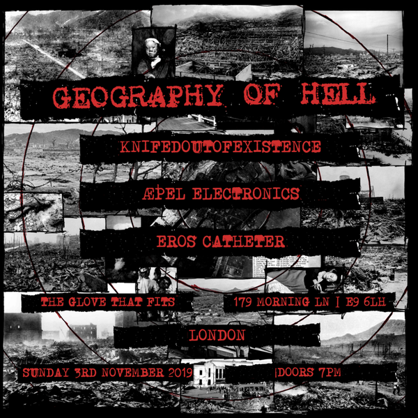 Image of GEOGRAPHY OF HELL + GUESTS TICKET - TICKETS AVAILABLE ON THE DOOR ONLY.