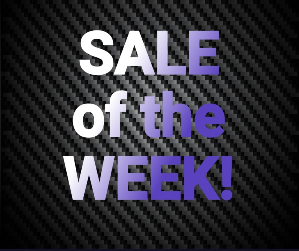Image of SALE OF THE WEEK!