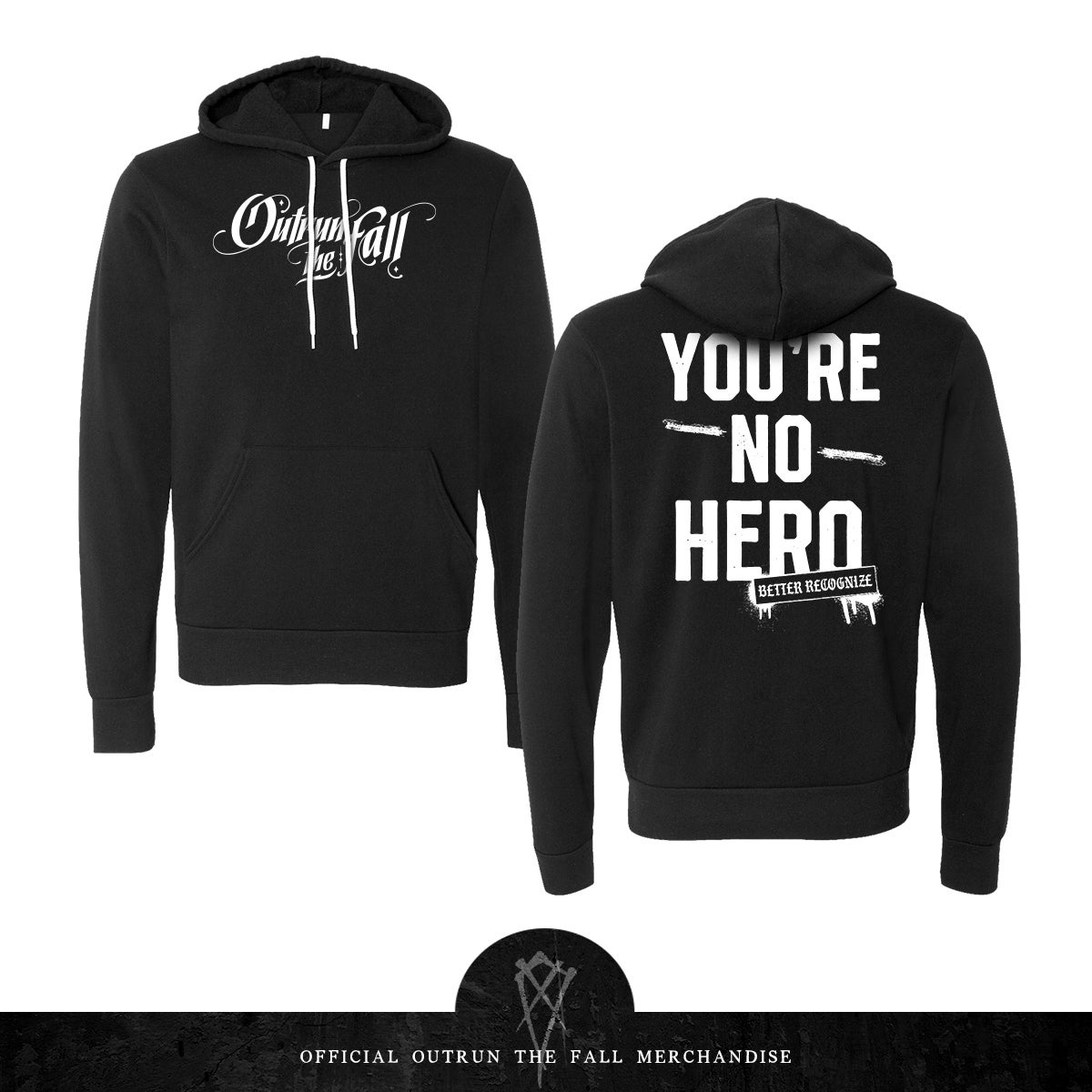 Image of Outrun The Fall   No Hero Hoodie