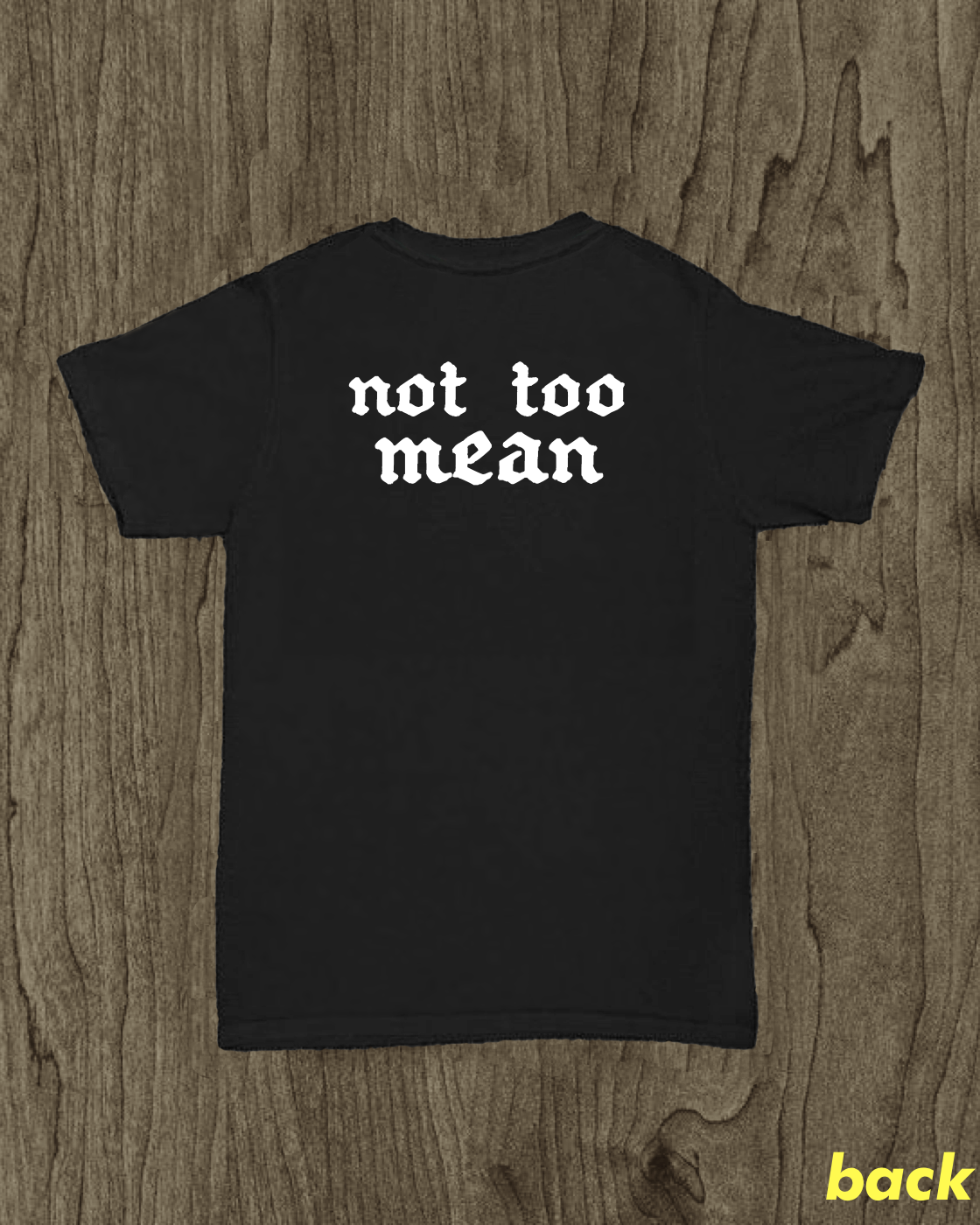 Image of Not Too Mean (Black)