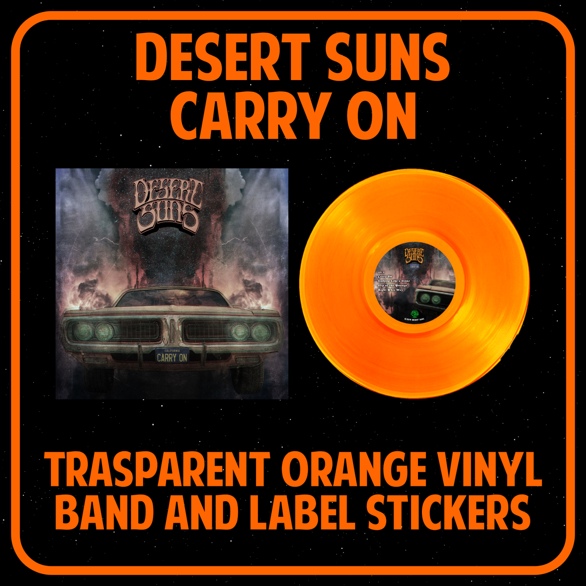 Image of DESERT SUNS - CARRY ON LTD trasparent orange vinyl