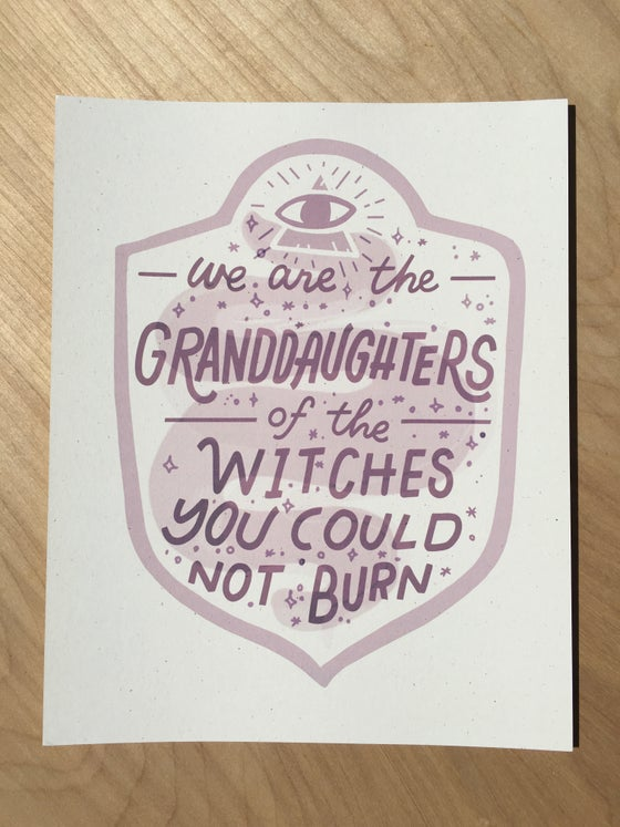 Image of We are the Granddaughters Archival Print