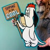 Droopy Tipping is so Cool- Hand Painted SIgn