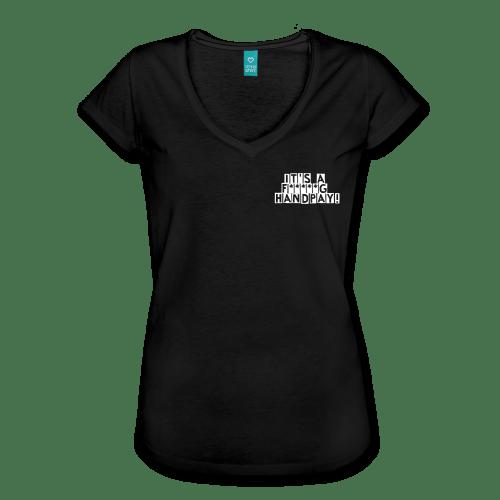Image of IT'S A F*****G HANDPAY! Women's T-shirt