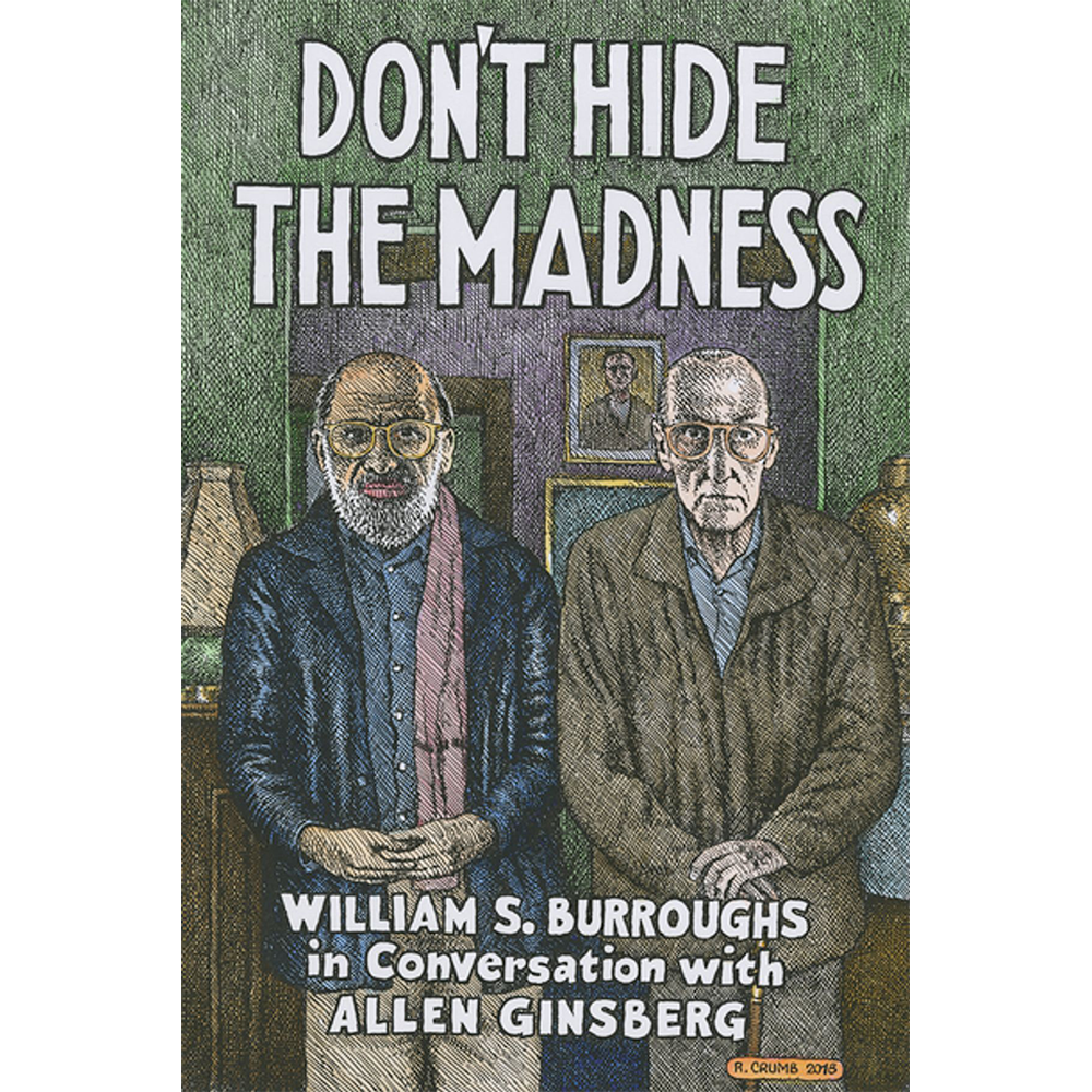 Image of Allen Ginsberg - Don't Hide the Madness