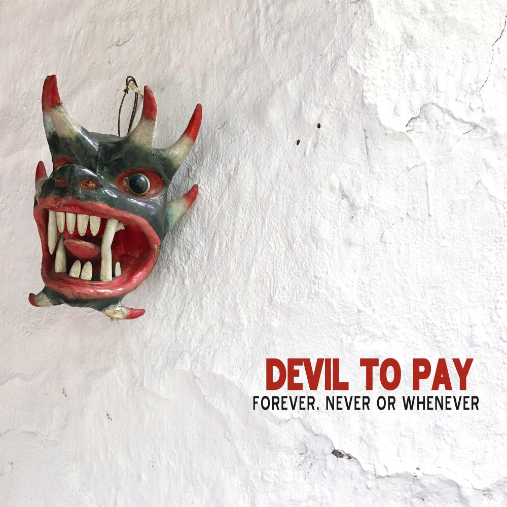 Image of Devil to Pay - Forever, Never or Whenever Limited Edition Color-in-Color Vinyl LP