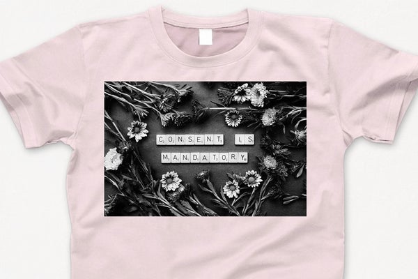 Image of 'CONSENT IS MANDATORY' TSHIRT (dusty pink)