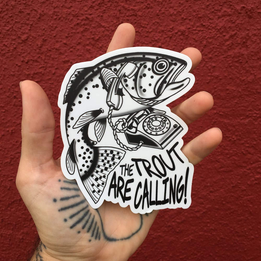 "Image of ""The Trout are Calling"" Sticker"
