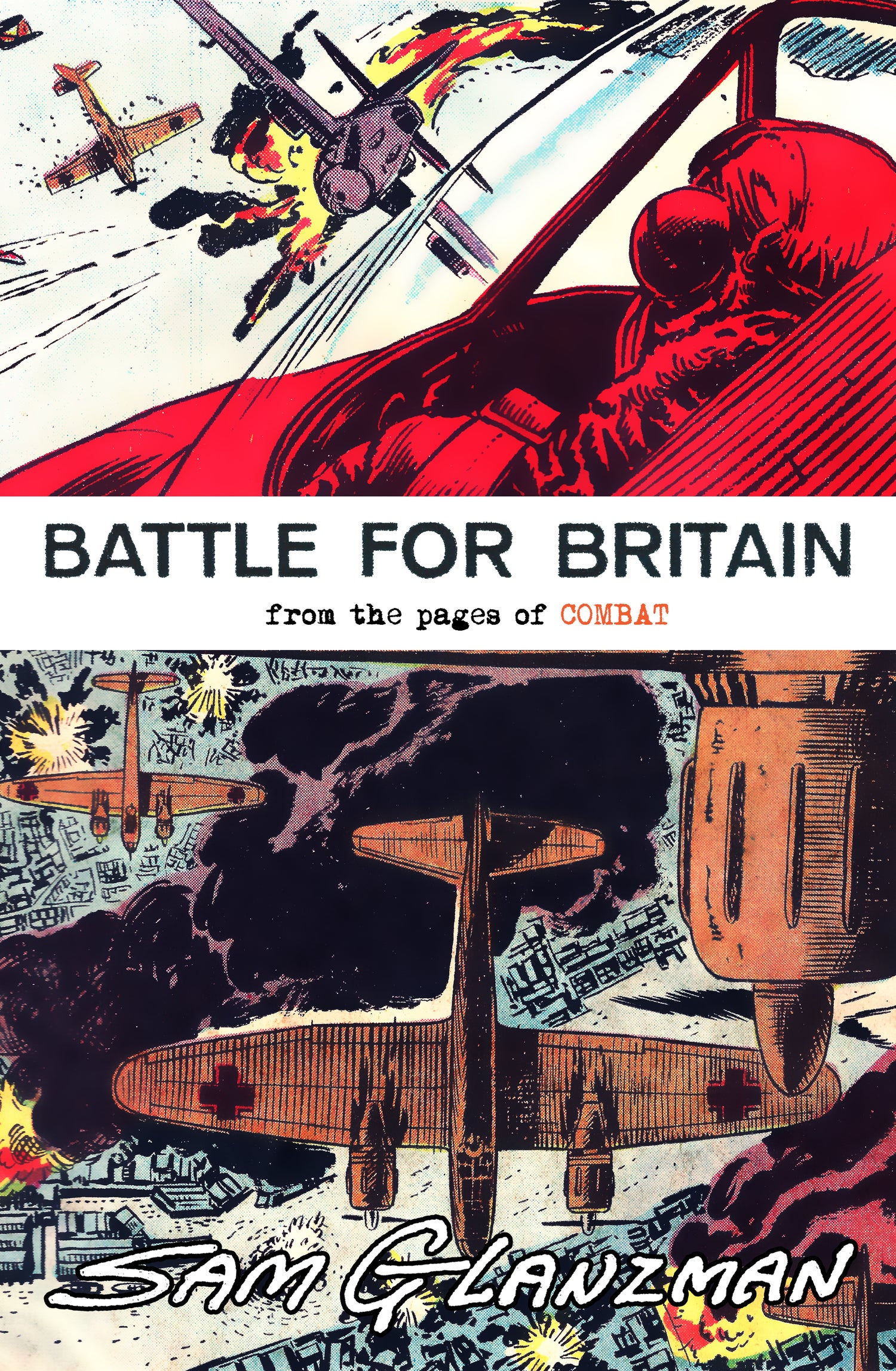Image of BATTLE FOR BRITAIN: FROM THE PAGES OF COMBAT
