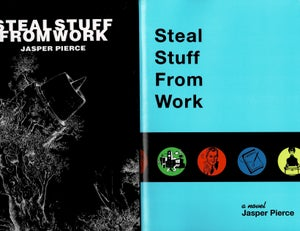 Image of Steal Stuff From Work, by Jasper Pierce