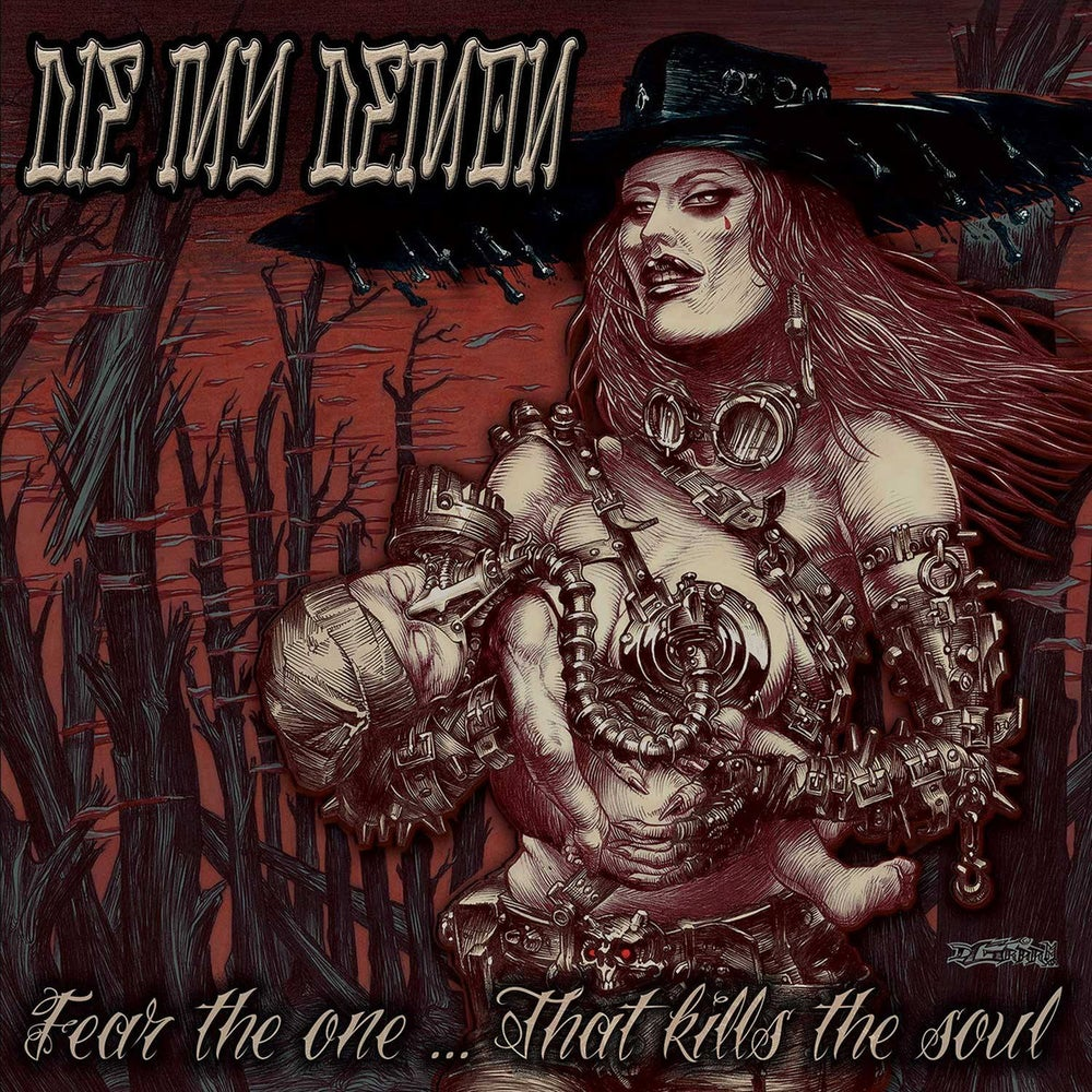 Image of Die My Demon - Fear The One ... That Kills The Soul CD
