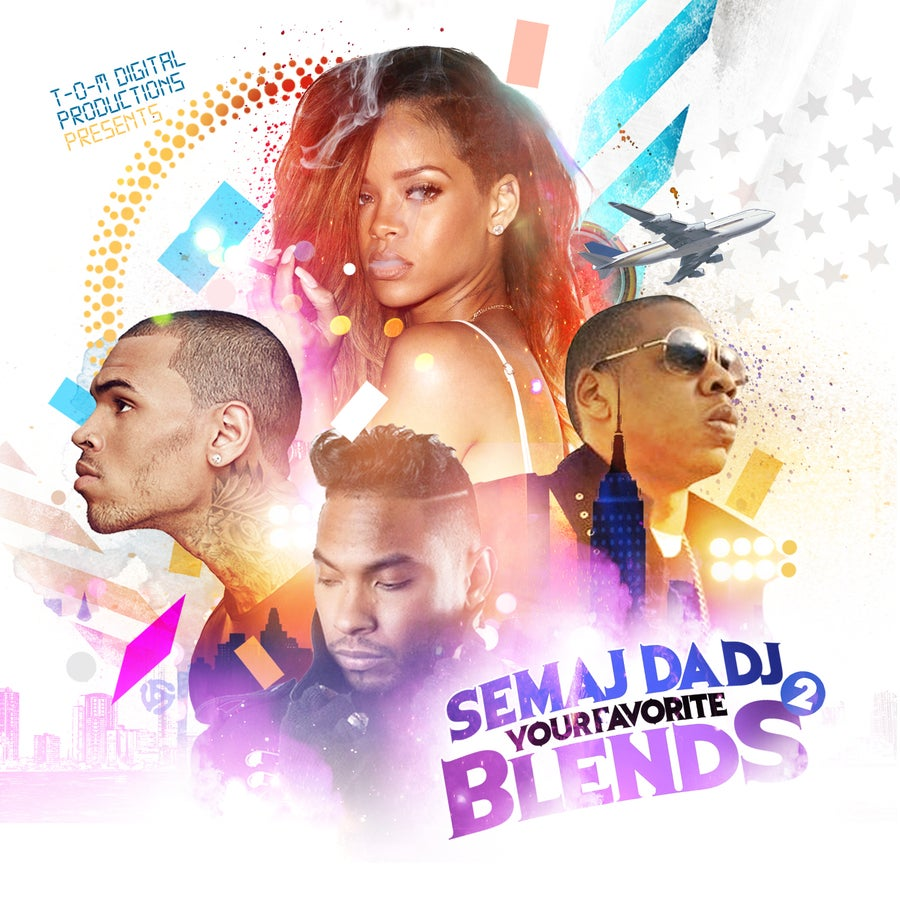 Image of Semaj da Dj - Your Favorite Blends 2 (2013)
