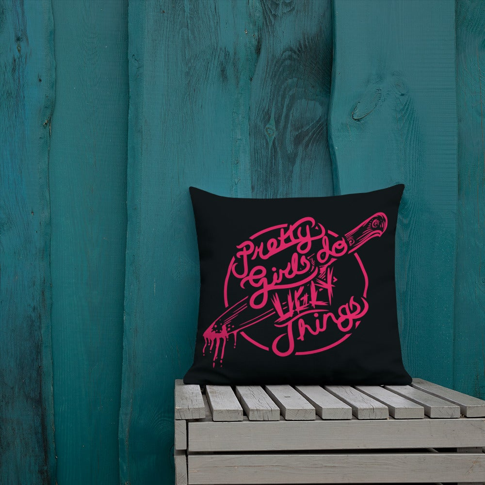 Image of Pretty Girls do Ugly Things Throw Pillow