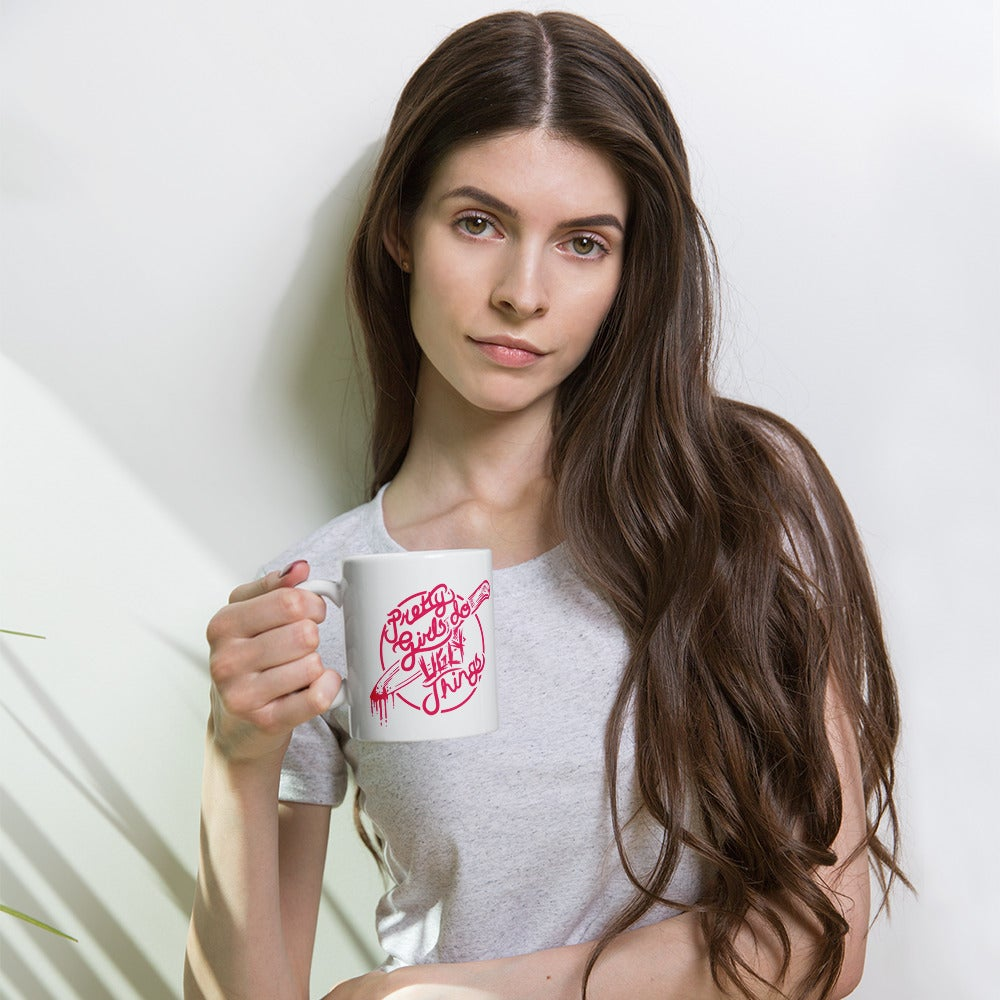 Image of Pretty Girls Do Ugly Things Mug
