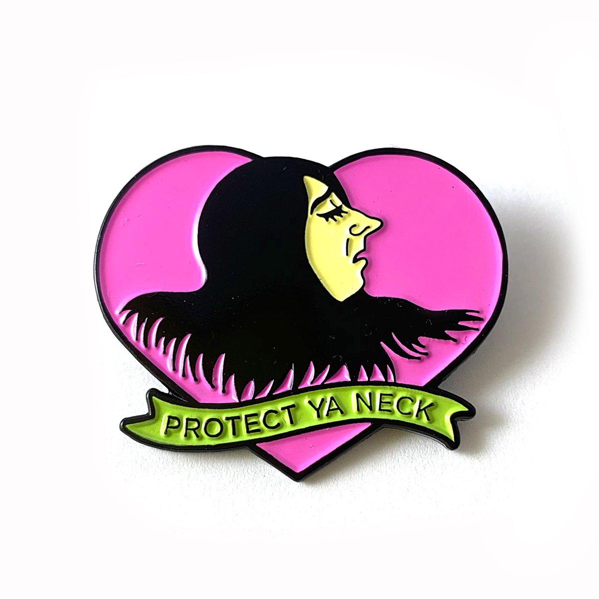 Image of Protect Ya Neck Enamel Pin