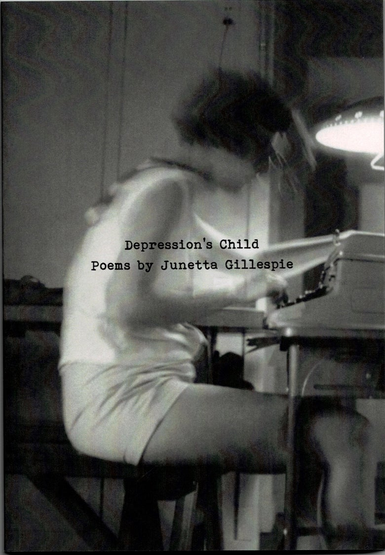 Image of Depression's Child, by Junetta Gillespie
