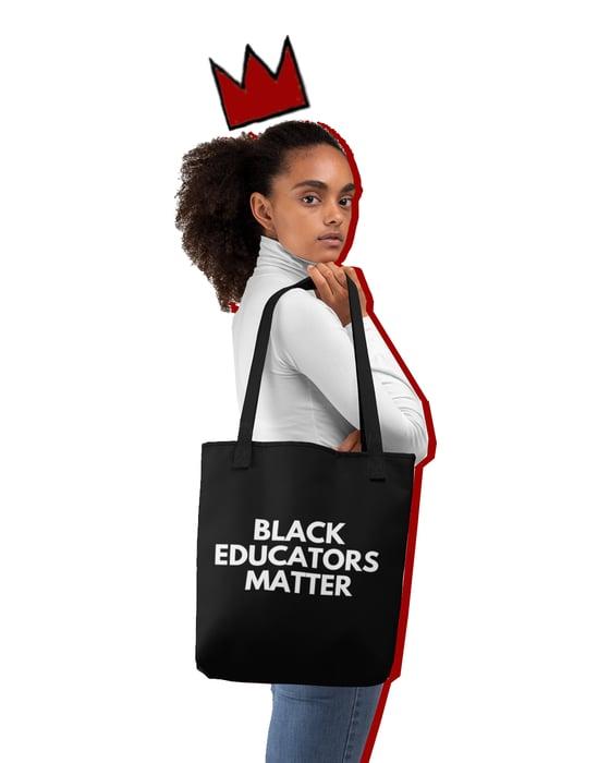 Image of 'Black Educators Matter' Tote Bag