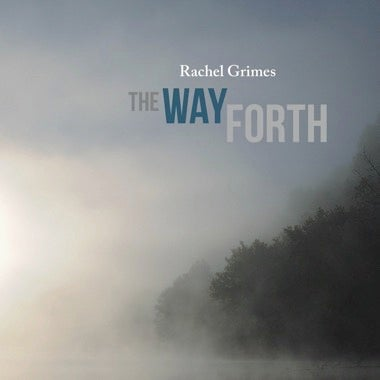 Image of Rachel Grimes - The Way Forth