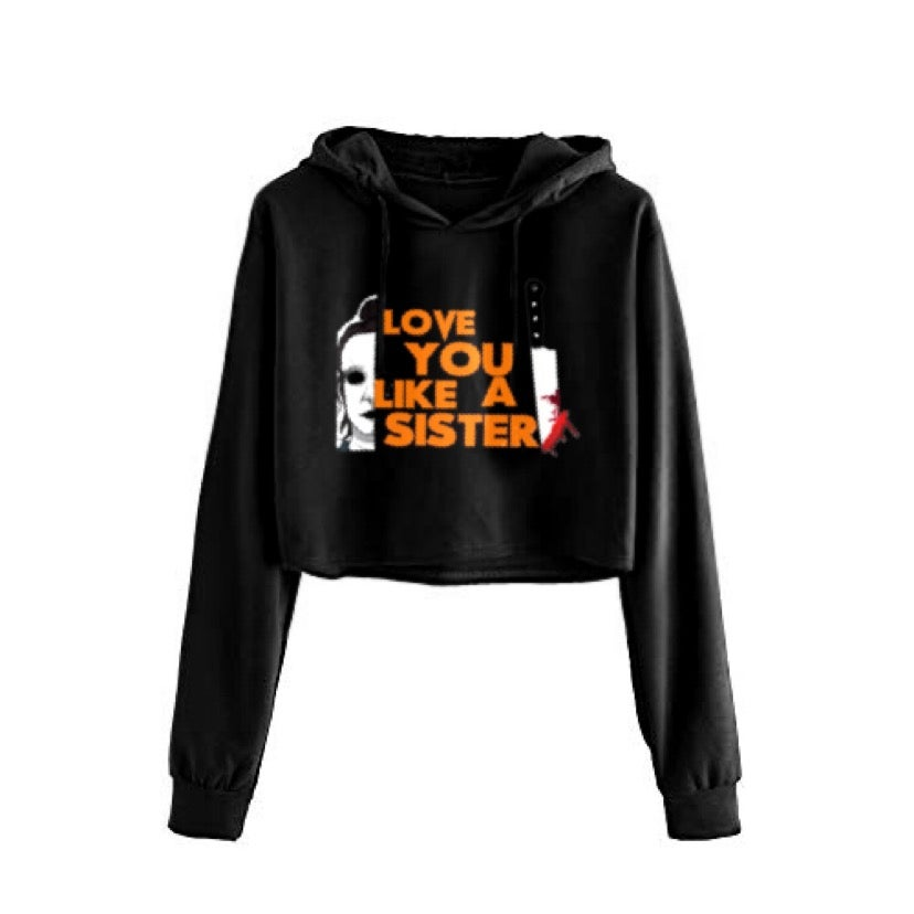 Image of Love You Like A Sister Cropped Hoodie