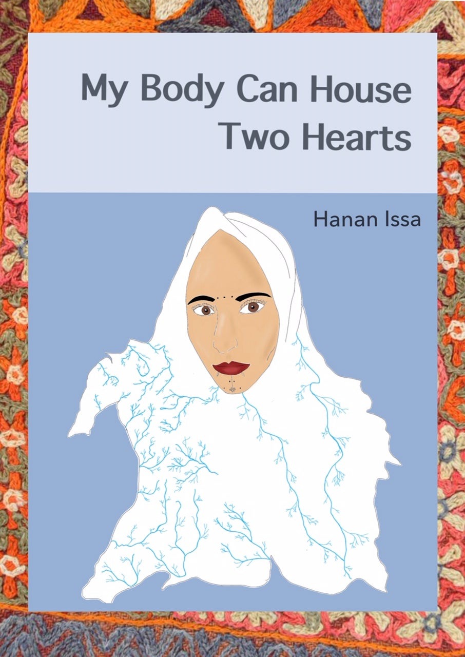 Image of My Body Can House Two Hearts by Hanan Issa