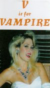 Image of V Is For Vampire VHS Limited Edition 1997 SOV Paul Knop