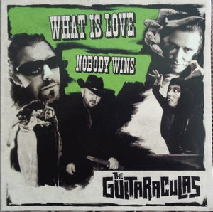 "Image of 7"". The Guitaraculas : What Is Love.   Ltd edition (3 colours)."