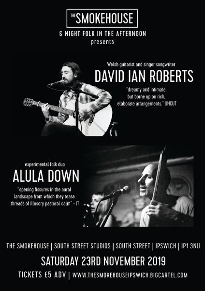Image of David Ian Roberts / Alula Down | Saturday 23rd November 2019