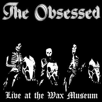 Image of THE OBSESSED - Live At The Wax Museum 2xLP