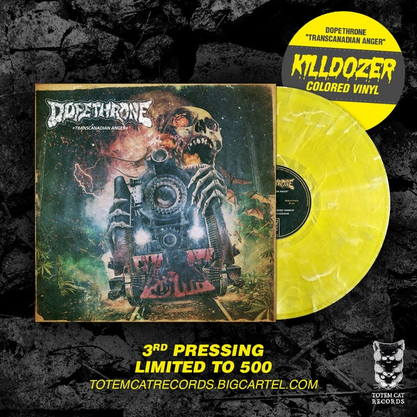 Image of DOPETHRONE - Transcanadian Anger LP (KILLDOZER COLOR)