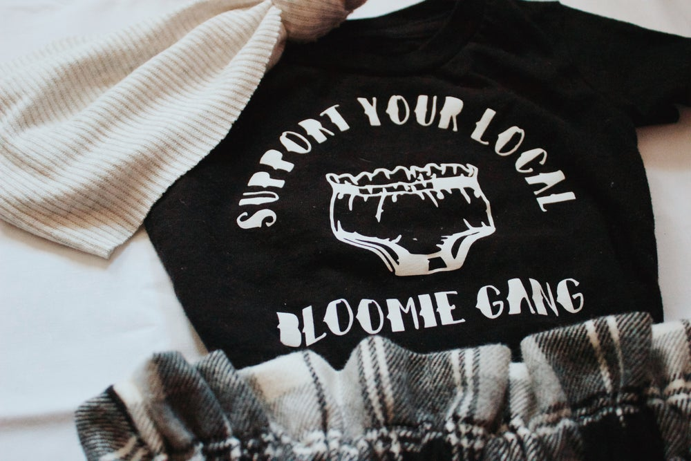 Image of Support your local Bloomie gang