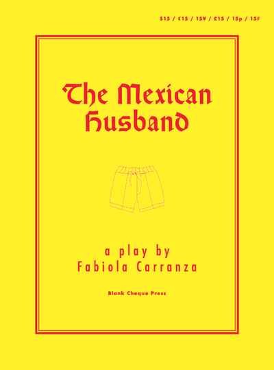 Image of The Mexican Husband: A Play by Fabiola Carranza