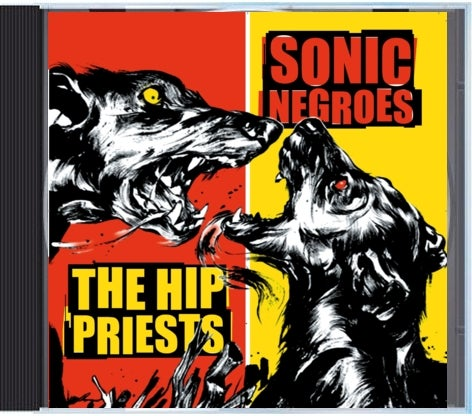 "Image of HIP PRIESTS/SONIC NEGROES ""Dogfight"" split CD"