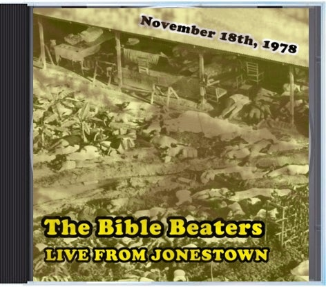"Image of The Bible Beaters ""Live from Jonestown"" CD"