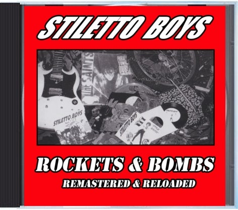 "Image of Stiletto Boys ""Rockets and Bombs""  CD reissue remastered and reloaded !"