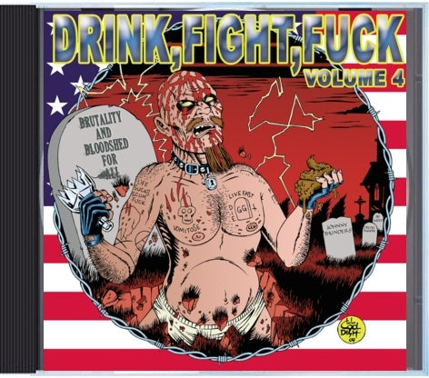 Image of Drink. Fight. Fuck. volume 4 CD various artists
