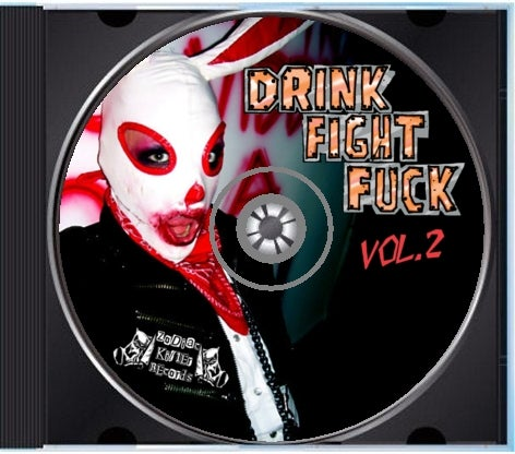 Image of Drink. Fight. Fuck. volume 2 CD various artists